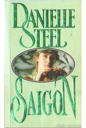 Saigon - Danielle Steel - Régikönyvek
