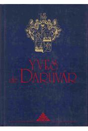 Yves de Daruvár - Daruvár, Yves de - Régikönyvek