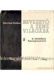 A zenekar hangszerei - Darvas Gábor - Régikönyvek