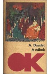 A nábob - Daudet, Alphonse - Régikönyvek