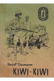 Kiwi-kiwi - Daumann, Rudolf - Régikönyvek