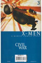Civil War: X-Men No.3. - David Hine, Paquette, Yanick, Lopresti, Aaron - Régikönyvek