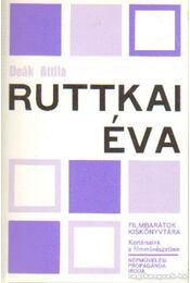Ruttkai Éva - Deák Attila - Régikönyvek