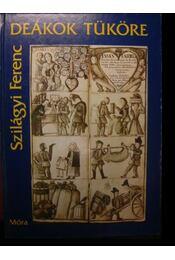 Deákok tüköre - Régikönyvek