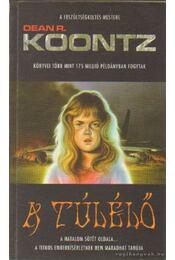 A túlélő - Dean R. Koontz - Régikönyvek
