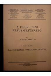 A debreceni fésüsmesterség - Régikönyvek