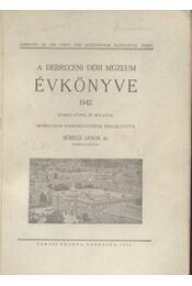 A debreceni Déri Múzeum évkönyve 1942. - Régikönyvek