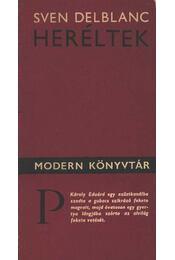 Heréltek - Delblanc, Sven - Régikönyvek