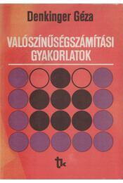 Valószínűségszámítási gyakorlatok - Denkinger Géza - Régikönyvek