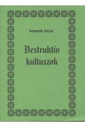 Destruktív kultuszok - Régikönyvek