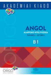 Origó - Angol alapfokú nyelvvizsga 2018 - Dezsényi István - Régikönyvek