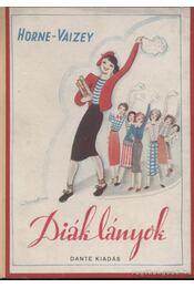 Diáklányok - Horne Vaizey, G. de - Régikönyvek