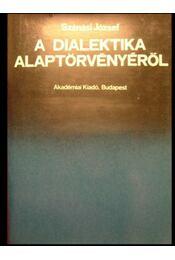 A dialektika alaptörvényéről - Régikönyvek