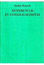 Differenciál- és integrálszámítás - Bananch, Stefan - Régikönyvek