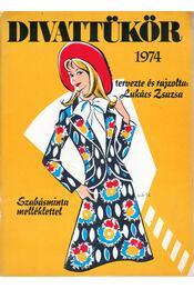 Divattükör 1974 - Régikönyvek