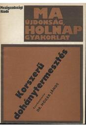 Korszerű dohánytermesztés - Régikönyvek