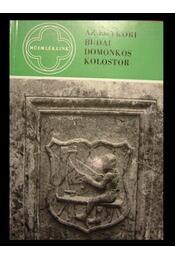 Az egykori budai domonkos kolostor - Régikönyvek