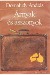 Árnyak és asszonyok - Domahidy András - Régikönyvek