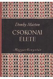 Csokonai élete - Domby Márton - Régikönyvek
