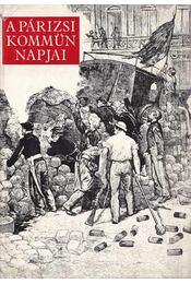 A Párizsi Kommün napjai - Domokos János - Régikönyvek