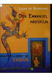 Don Emmanuel háborúja avagy dél-amerikai exodus - Régikönyvek