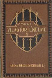 A római birodalom története I. rész - Dr. Ballagi Aladár - Régikönyvek