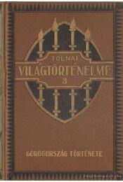 Görögország története - Dr. Ballagi Aladár - Régikönyvek