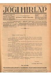 Jogi hirlap 1932. VI. évfolyam 1-52. szám (teljes) - Dr. Boda Gyula (szerk.) - Régikönyvek