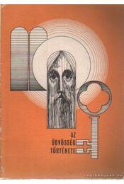 Az üdvösség története - Dr. Csanád Béla - Régikönyvek
