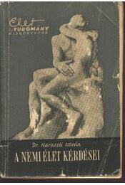 A nemi élet kérdései - Dr. Haraszti István - Régikönyvek