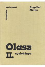 Olasz nyelvkönyv II. - Dr. Móritz György, Angelini, Maria Teresa - Régikönyvek