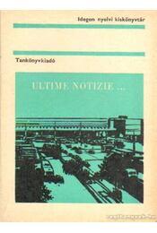 Ultime Notizie... - Dr. Móritz György - Régikönyvek
