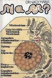 Mi a sejt? - Dr. Nagy Mária - Régikönyvek