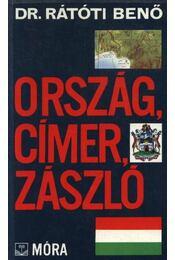 Ország, címer, zászló - Dr.Rátóti Benő - Régikönyvek