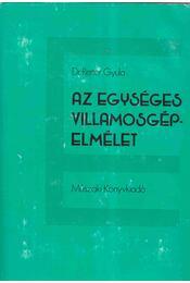 Az egységes villamosgépelmélet - Dr. Retter Gyula - Régikönyvek