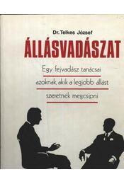 Állásvadászat - Dr. Telkes József - Régikönyvek