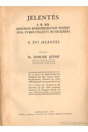 Jelentés a M. Kir. országos közegészségügyi intézet 1936. évben végzett munkájáról - Dr. Tomcsik József - Régikönyvek