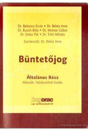 Büntetőjog - Dr. Tóth Mihály, Dr. Békés Imre, Belovics Ervin dr., Sinku Pál dr., Busch Béla dr., Molnár Gábor dr. - Régikönyvek