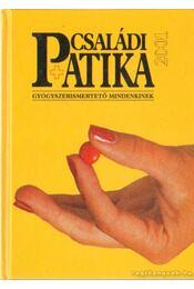 Családi patika 2001 - Dr. Varró Mihály, Dr. Varróné Baditz Márta - Régikönyvek