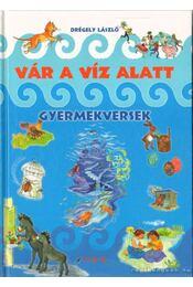 Vár a víz alatt - Drégely László - Régikönyvek