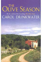 The Olive Season - Drinkwater, Carol - Régikönyvek