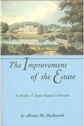 The Improvement of the Estate - Duckworth, Alistair M. - Régikönyvek