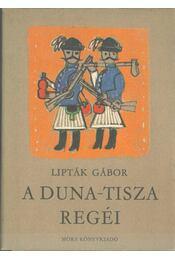 A Duna-Tisza regéi - Régikönyvek