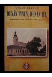 Dunán innen, Dunán túl - Régikönyvek