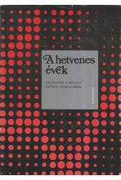 A hetvenes évek - E. Fehér Pál - Régikönyvek
