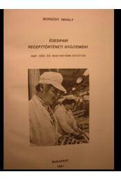 Édesipari recepttörténeti gyűjtemény - Régikönyvek