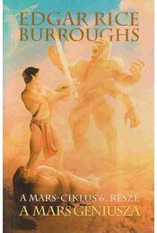 A Mars géniusza - Edgar Rice Burroughs - Régikönyvek