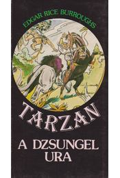 Tarzan a dzsungel ura - Edgar Rice Burroughs - Régikönyvek