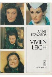 Vivien Leigh - Edwards, Anne - Régikönyvek