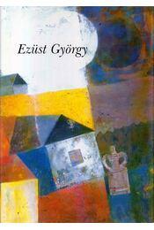 Ezüst György - Egri Mária - Régikönyvek